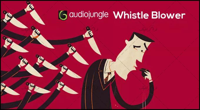 دانلود موزیک تبلیغاتی شاد و هیجانی Whistle Blower
